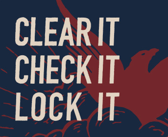 Clear It. Check It. Lock It.